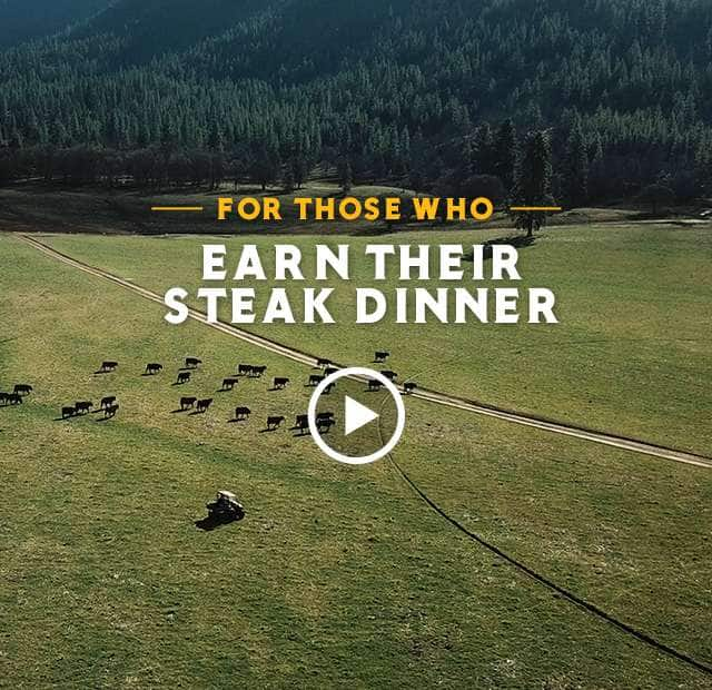 For Those Who Earn Their Steak Dinner